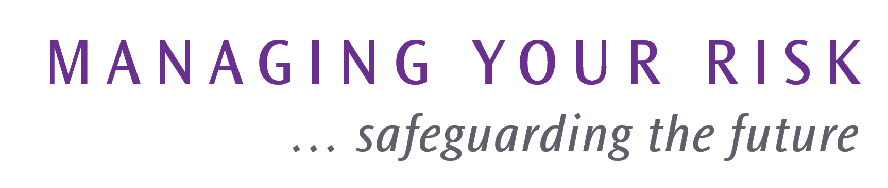 Managing your Risk, safeguarding your future